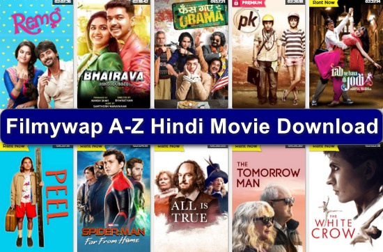 Filmywap 2020: Bollywood Movies Download, A-Z Hindi Movies Download